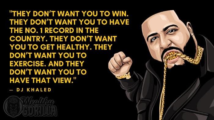 Best DJ Khaled Quotes (6)