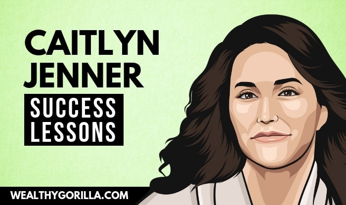 Caitlyn Jenner's Success Lessons