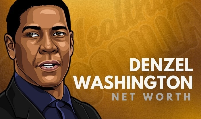 Denzel Washington's Net Worth in 2019 | Wealthy Gorilla