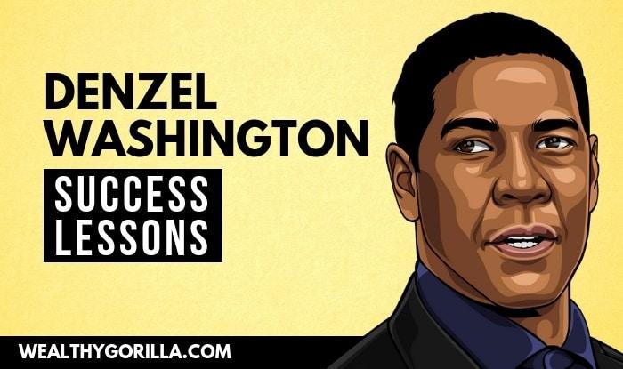 Denzel Washington's Success Lessons