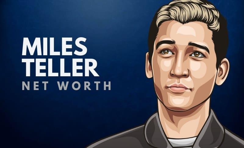 Miles Teller Net Worth