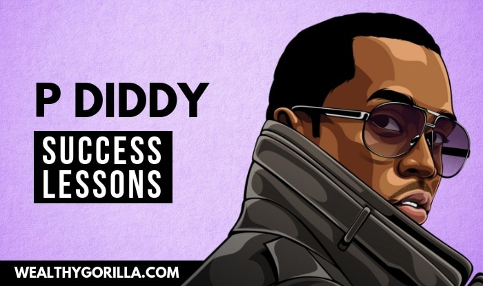 P Diddy's Success Lessons