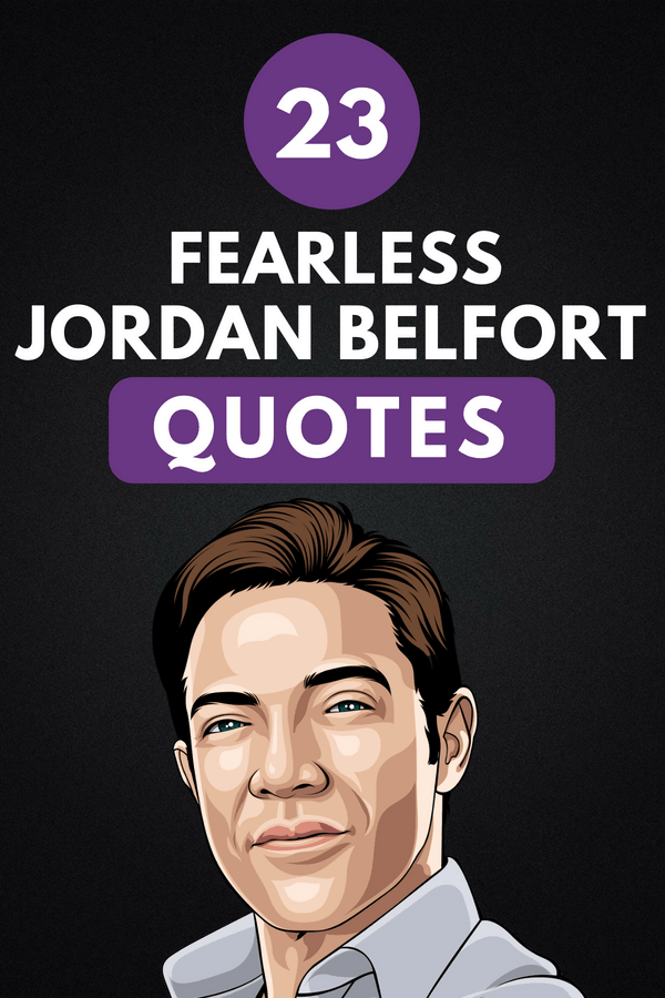 Jordan Belfort Quotes Pin 1