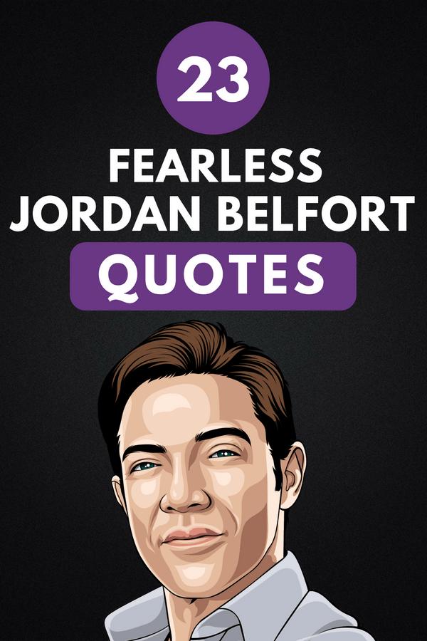 Jordan Belfort Quotes Pin 1