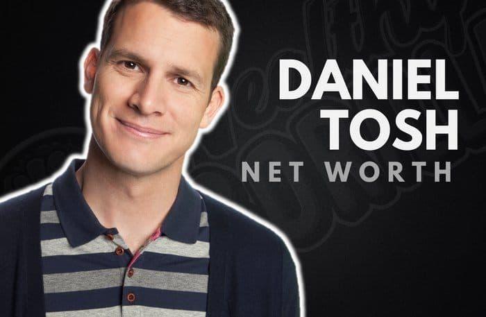 Daniel Tosh's Net Worth