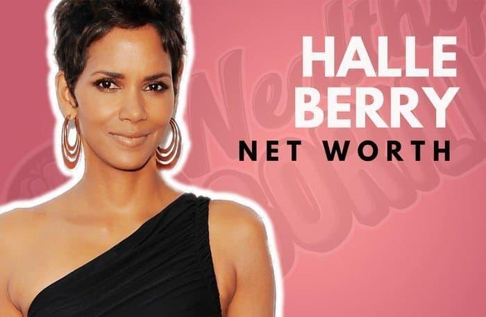 Halle Berry's Net Worth