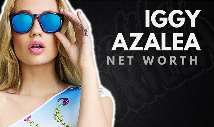 Iggy Azalea's Net Worth