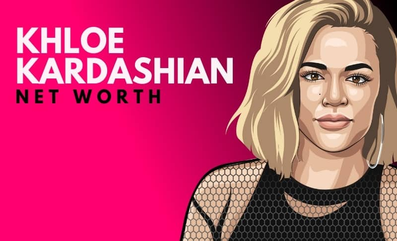 Khloe Kardashian's Net Worth