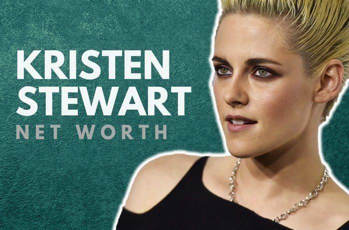Kristen Stewart's Net Worth