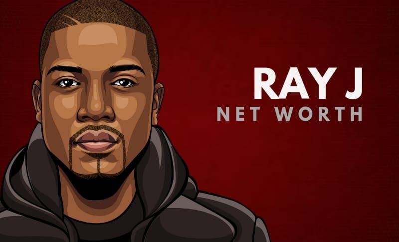 Ray J's Net Worth