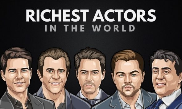 The Richest Actors in the World 2018