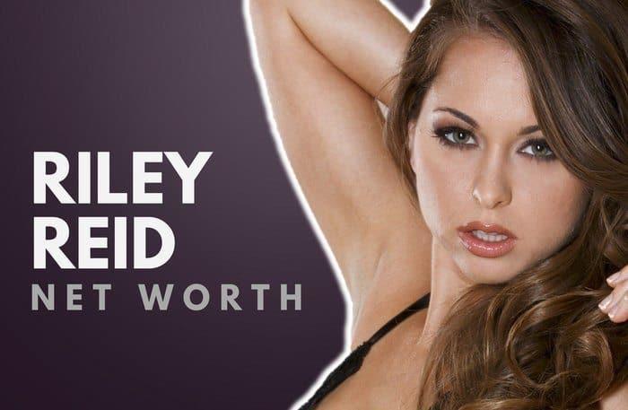 Riley Reid's Net Worth