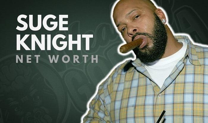 Suge Knight's Net Worth