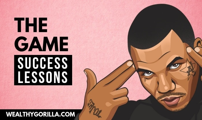 The Game's Success Lessons