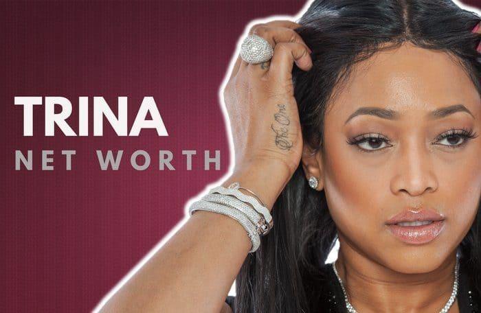 Trina Net Worth