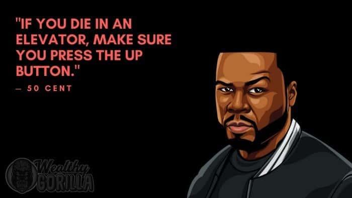 Best 50 Cent Quotes (4)