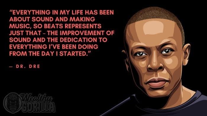 Best Dr Dre Quotes 1