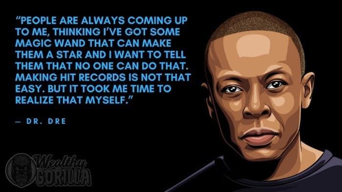 Best Dr Dre Quotes 4