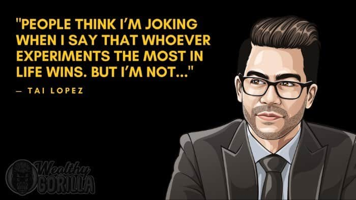 Best Tai Lopez Quotes (1)