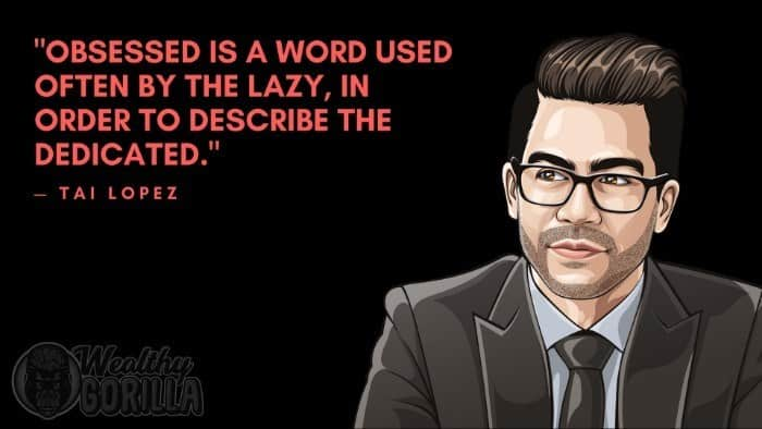 Best Tai Lopez Quotes (2)