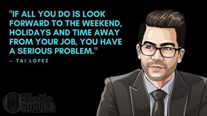 Best Tai Lopez Quotes (8)