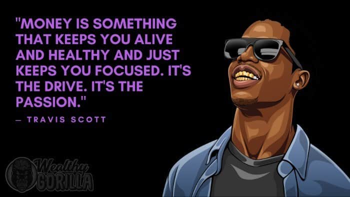 Best Travis Scott Quotes (3)