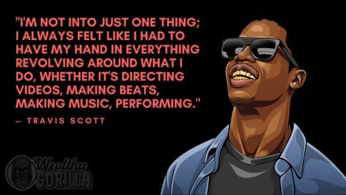 Best Travis Scott Quotes (4)
