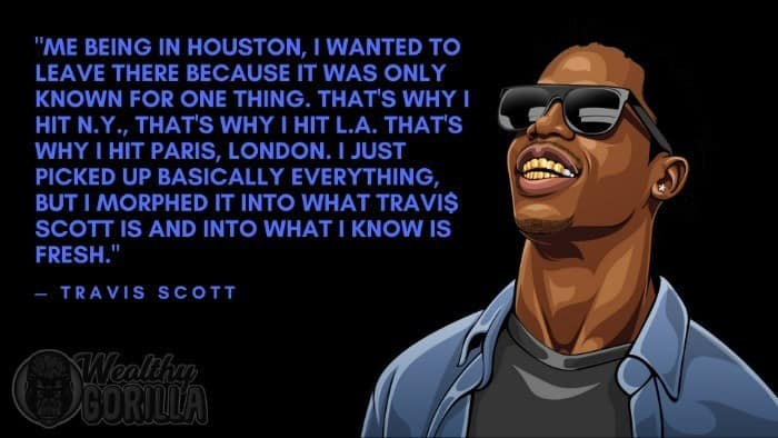Best Travis Scott Quotes (7)