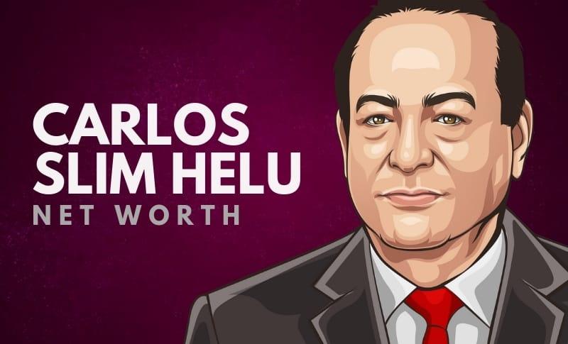 Carlos Slim Helu's Net Worth