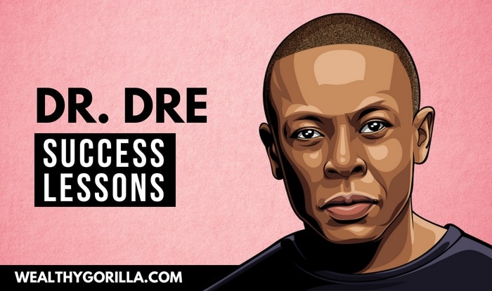 Dr Dre's Success Lessons