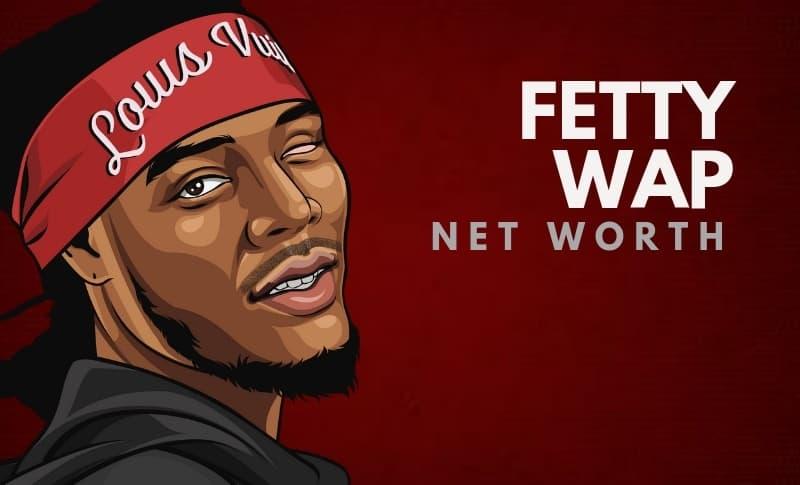 Fetty Wap's Net Worth