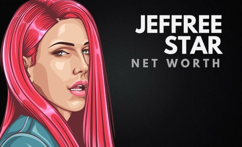 Jeffree Star's Net Worth