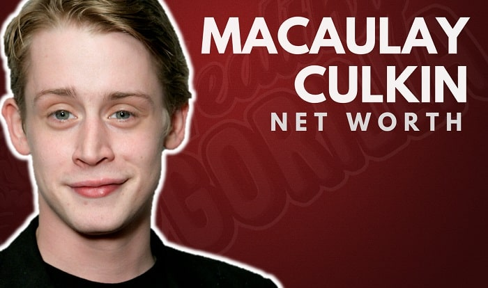 Macaulay Culkin's Net Worth