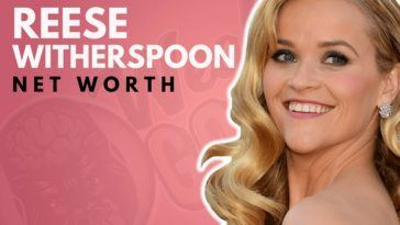 Reese Witherspoon's Net Worth