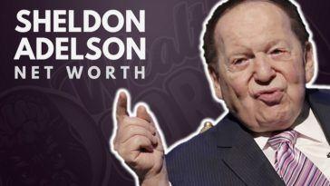 Sheldon Adelson's Net Worth
