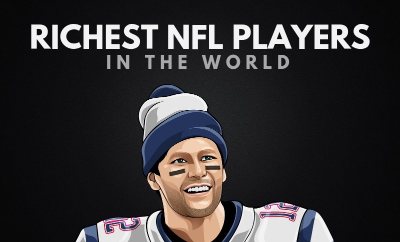 The 20 Richest NFL Players in the World