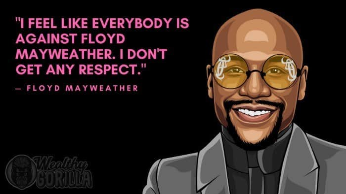 Best Floyd Mayweather Quotes 5