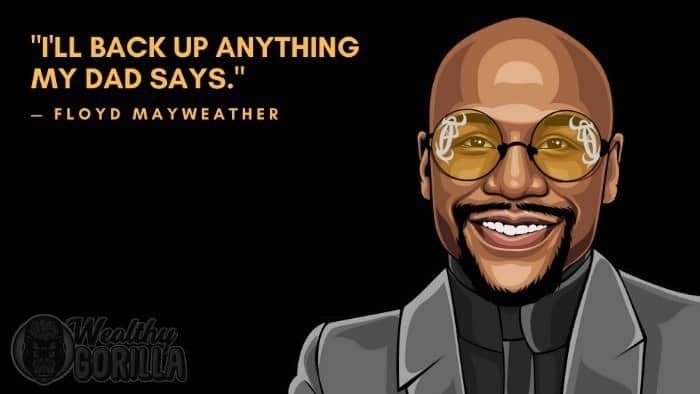 Best Floyd Mayweather Quotes 6
