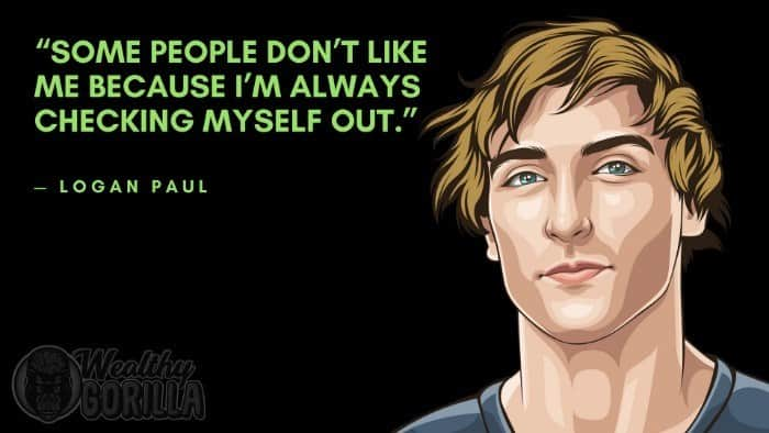 Best Logan Paul Quotes 3