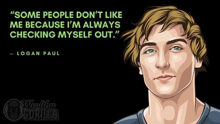 Best Logan Paul Quotes 3