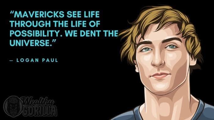 Best Logan Paul Quotes 4