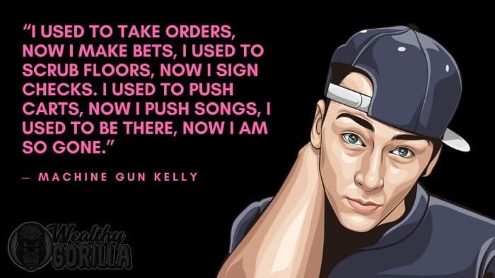 Best Machine Gun Kelly Quotes 6
