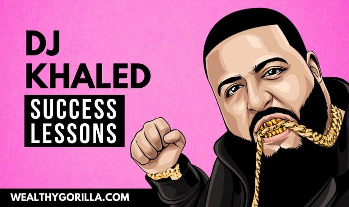 DJ Khaled's Success Lessons