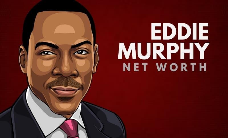 Eddie Murphy's Net Worth