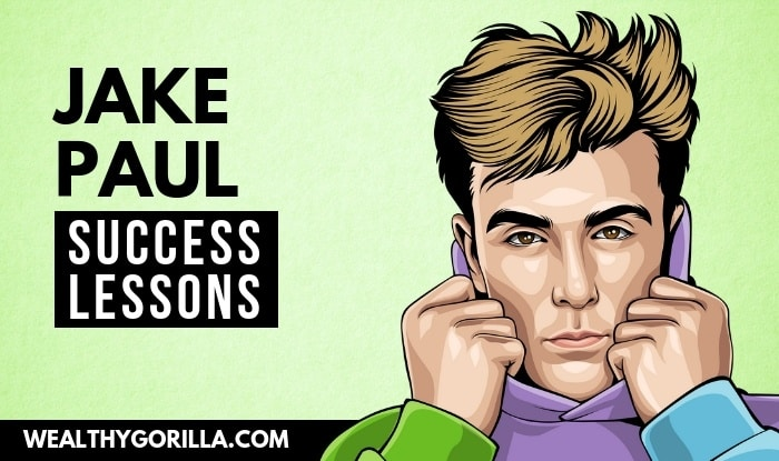 Jake Paul's Success Lessons