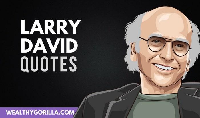 73 Hilarious Larry David Quotes