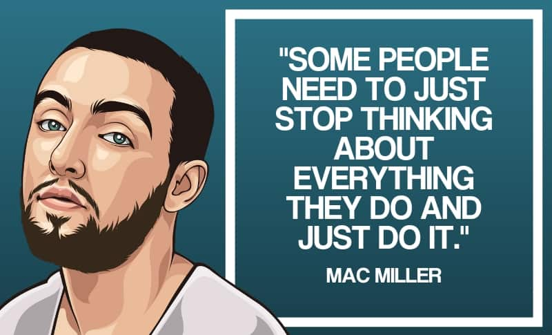 45 Positive & Powerful Mac Miller Quotes 2019