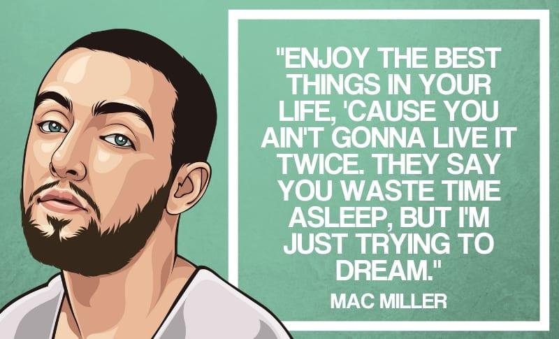 Mac Miller Quotes 10