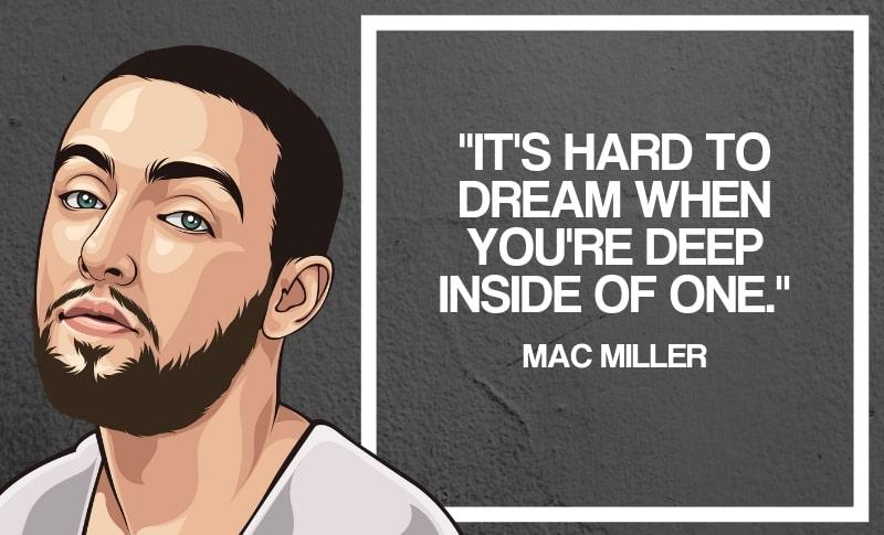 Mac Miller Quotes 2