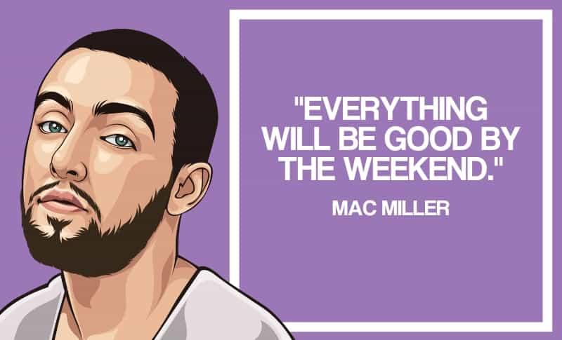 Mac Miller Quotes 5